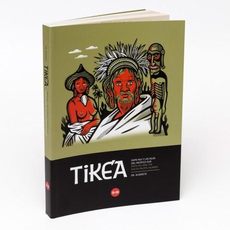 Tike'a Rapa Nui y las Islas del Pacifico Sur