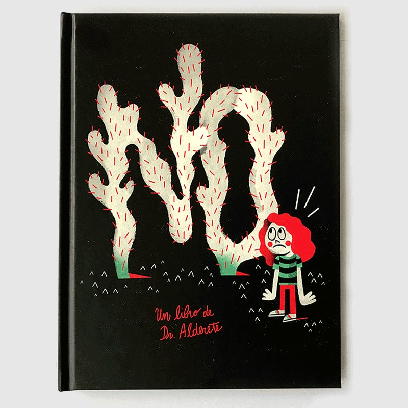 ¡NO! a book by Dr. Alderete
